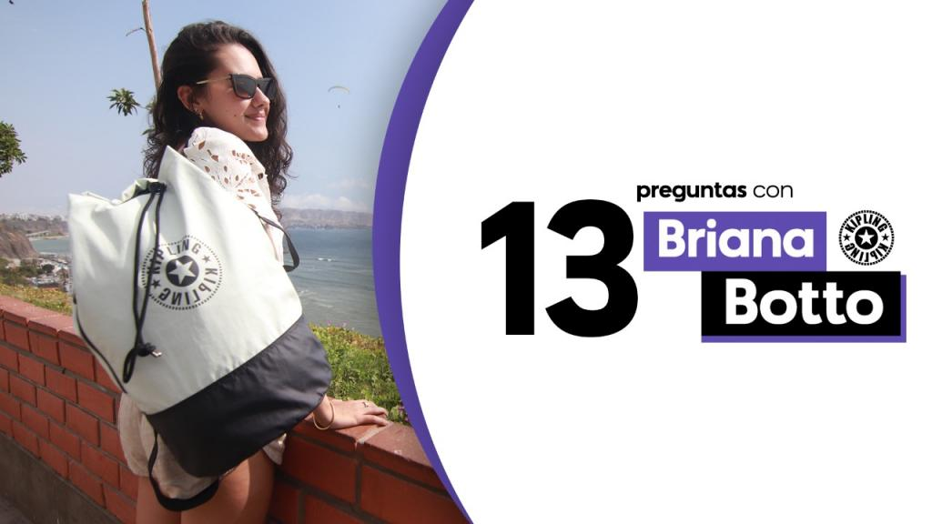 13 preguntas con Briana Botto